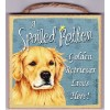 "Wall Plaque 5x5"" - A Spoiled Rotten Golden Retriever Lives Here!"