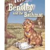 Bentley And The Bathmat - Signed Copy