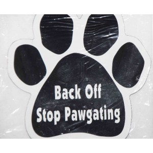 Back Off Stop Pawgating