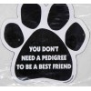 You Don't Need a Pedigree to Be a Best Friend