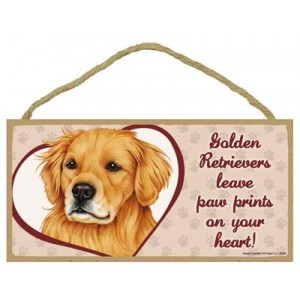 "Wall Plaque 5x10""- Golden Retrievers leave paw prints on your heart!"