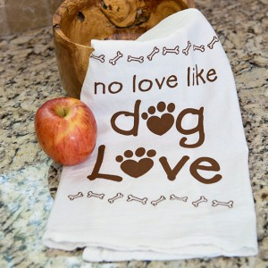 Kitchen Towel - No Love Like Dog Love